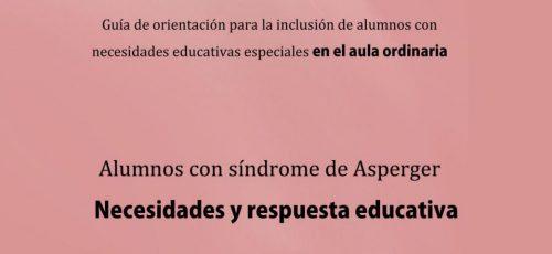 alumnos con sindrome de asperger necesidades y respuesta educativa