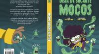 Fun Readers trae 'Deja de sacarte mocos', un nuevo título infantil cargado de humor y aventuras para el que ha contado con el autor Jesús López Moya ('Aprendiz de fantasma', […]