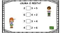 ¿ Suma o resta? , esta actividad matemática consiste en averiguar de que operación se trata y escribir el símbolo matemático que corresponda.