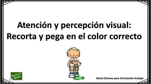 Atención y percepción visual: Jugamos con los colores, recorta y pega.