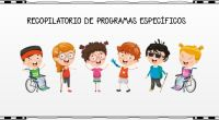 Los programas específicosson el conjunto de actuaciones que se planifican con el objetivo de favorecer el desarrollo mediante la estimulación de procesos implicados en el aprendizaje que faciliten la adquisición […]