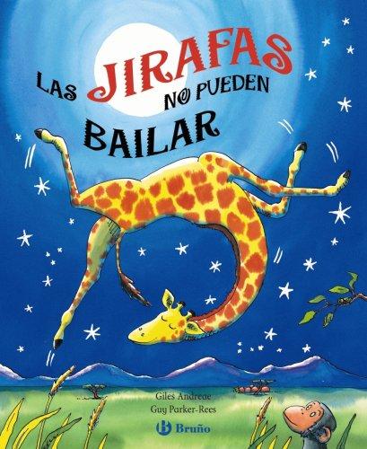 Cuento infantil las jirafas no pueden bailar