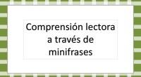 DESCARGA EL LAS FICHAS EN PDF comprension lectora con minipreguntas para minifrases