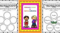 Trabajamos los Adjetivos calificativos actividades y organizador gráfico.