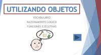 Presentación interactiva para trabajae el vocabulario y el razonamiento lógico. El niño/a debe elegir el objeto con el cual podría realizar la acción que se presenta. Dispone de 4 categorías: […]