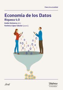 Informe'Economía de los Datos. Riqueza 4.0' Fundación Telefónica