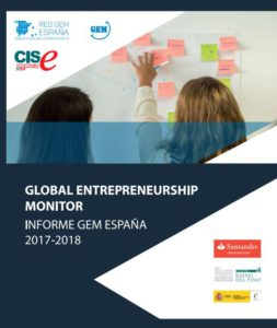Informe GEM España Global 2017 2018 Entrepreneurship Monitor