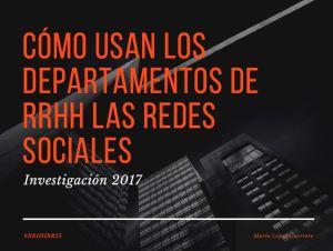 Investigación Como usan los departamentos de RRHH las redes sociales Mario Lopez