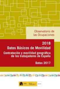 Datos basicos de contratación y movilidad de los trabajadores de España 2017 SEPE 2018