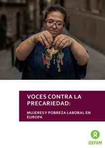 Voces contra la precariedad mujeres y pobreza laboral en Europa Informe Intermon Oxfam 2018