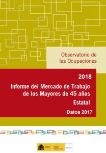 Informe del Mercado de Trabajo de los Mayores de 45 años SEPE 2018