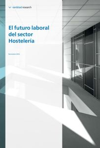 Estudio prospectivo El futuro laboral del sector Hostelería Randstad 2019