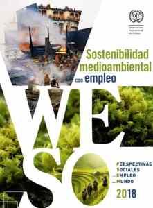 Informe Sostenibilidad medioambiental con empleo 2018 OIT 2018