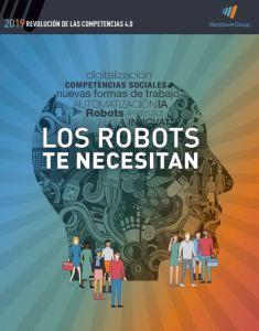 Estudio Revolución de las competencias 4 punto 0 Los robots te necesitan ManpowerGroup 2019