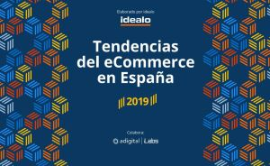 Tendencias del Ecommerce en Espana Adigital 2019
