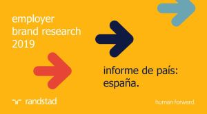 Informe Employer Brand Research en España. Randstand 2019