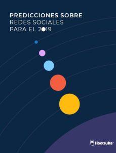 Predicciones sobre Redes Sociales Hootusite 2019