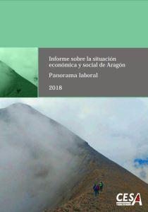 Informe sobre la situación económica y social de Aragón en 2018. Panorama Laboral. CESA 2019