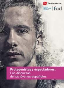 Estudio Discurso de los jovenes españoles. Centro Reina Sofia 2019
