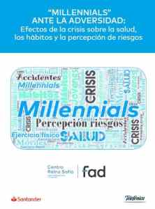 Informe Millenials ante la adversidad FAD 2020
