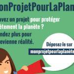 Mon projet pour la planète : appel à initiatives citoyennes