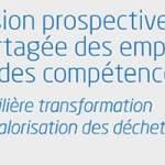 Emplois et compétences de la filière transformation et valorisation des déchets