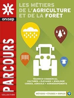 métiers de l'agriculture et forêt