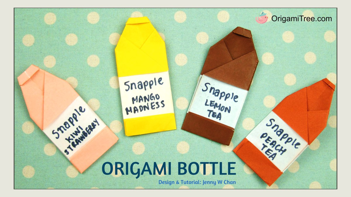 Origami Bottle | Snapple-Inspired