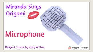 Miranda Sings Origami Microphone Origami by Jenny W Chan OrigamiTree Thumbnail