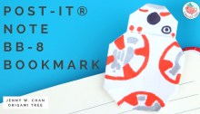 post it note bb-8 bookmark tutorial by origami tree, jenny w chan