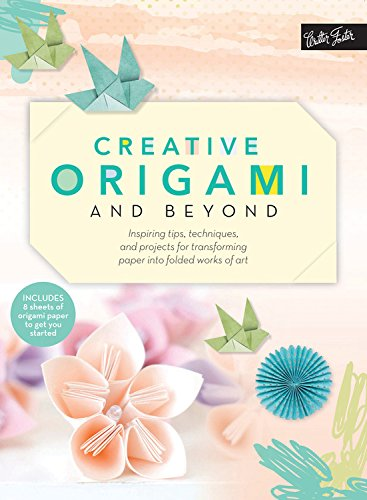 BOOK RELEASE & GIVEAWAY! Creative Origami and Beyond