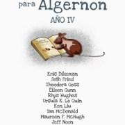 Cuentos para Algernon IV