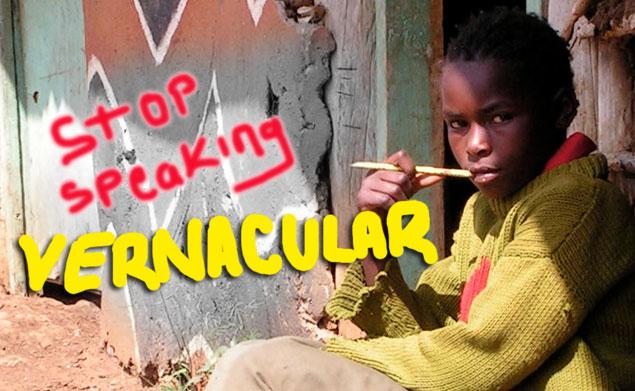 Stop speaking Vernacular in Class