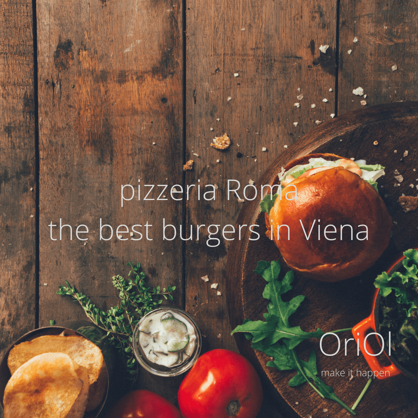 Pizzeria Roma, the best  burgers in Viena. El valor de la coherencia