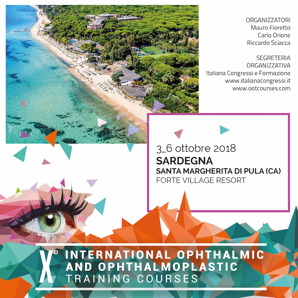 X° International Ophthalmic and Ophthalmoplastic Training Courses