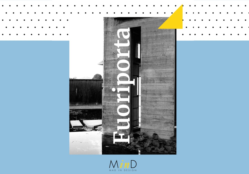 From 7 to 11 march 2019 in turin we will participate in fuoriporta the 5th edition of the workshop mind mad in design the project promoted by camplus
