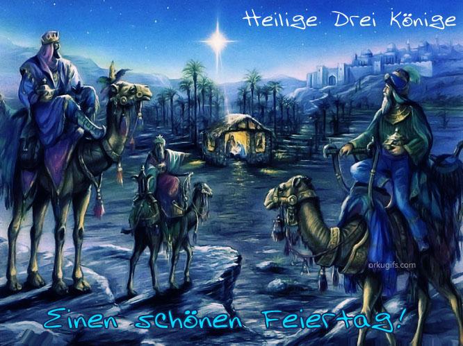 Heilige Drei Könige. Einen schönen Feiertag! - GB Bilder, tumblr Bilder, Jappy Bilder