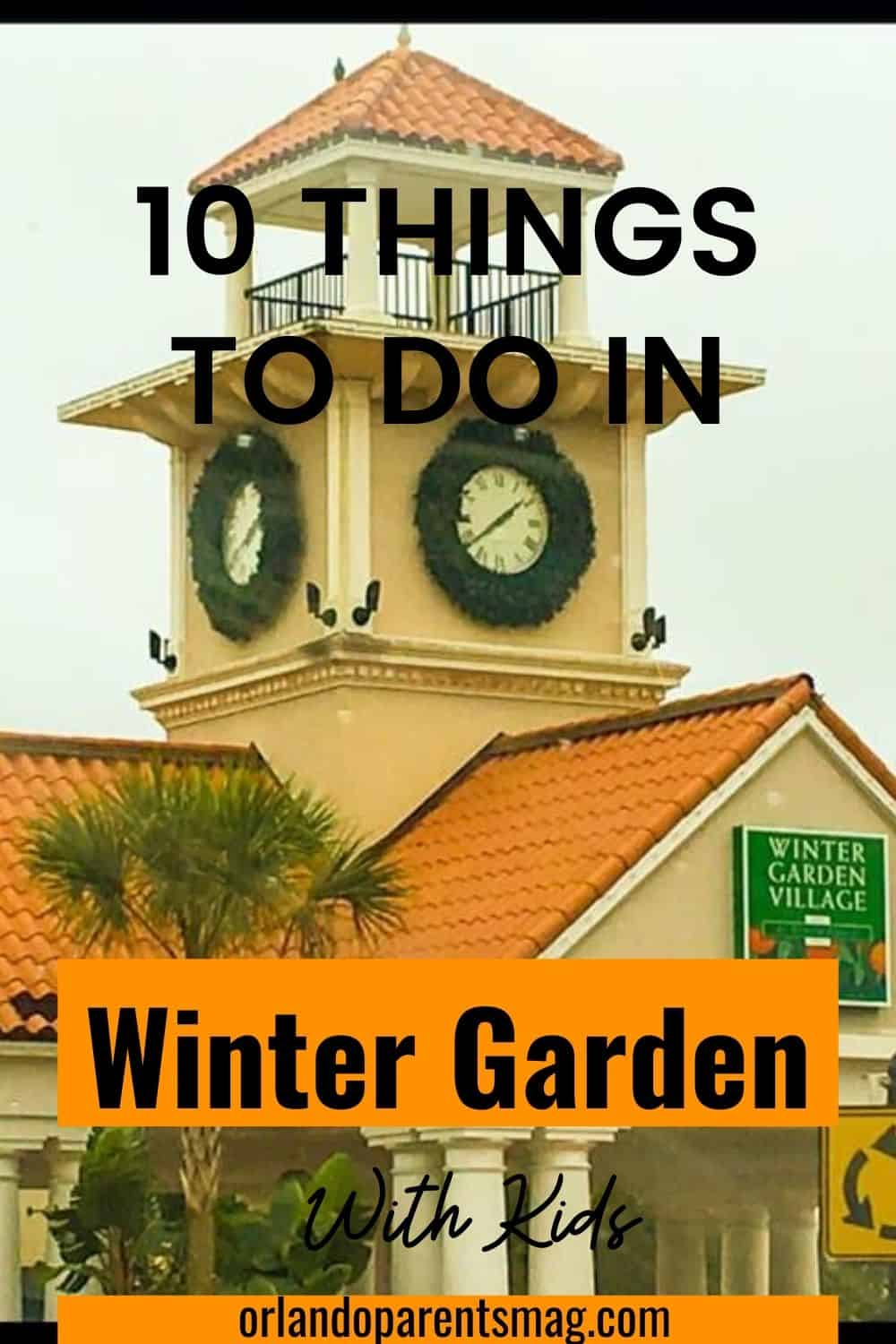 VISIT WINTER GARDEN WITH KIDS