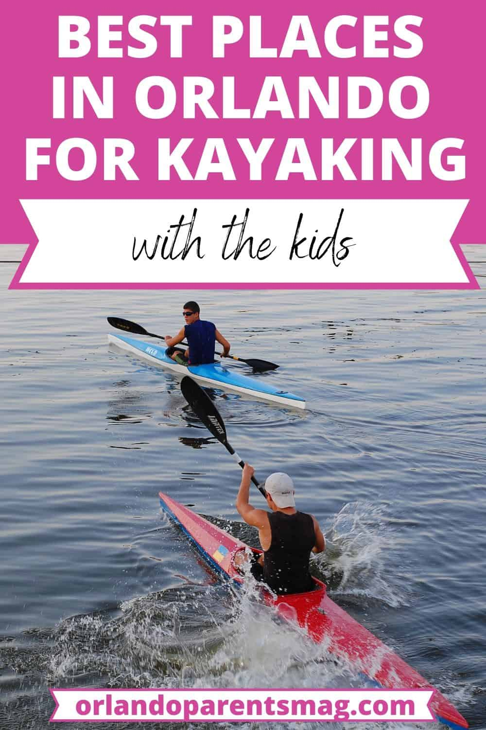 WHERE TO GO KAYAKING IN ORLANDO