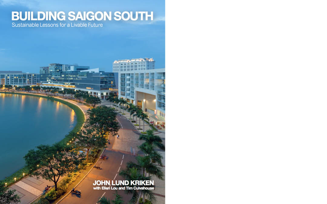 """Launch of New Publication- """"Building Saigon South: Sustainable Lessons for a Livable Future"""""""