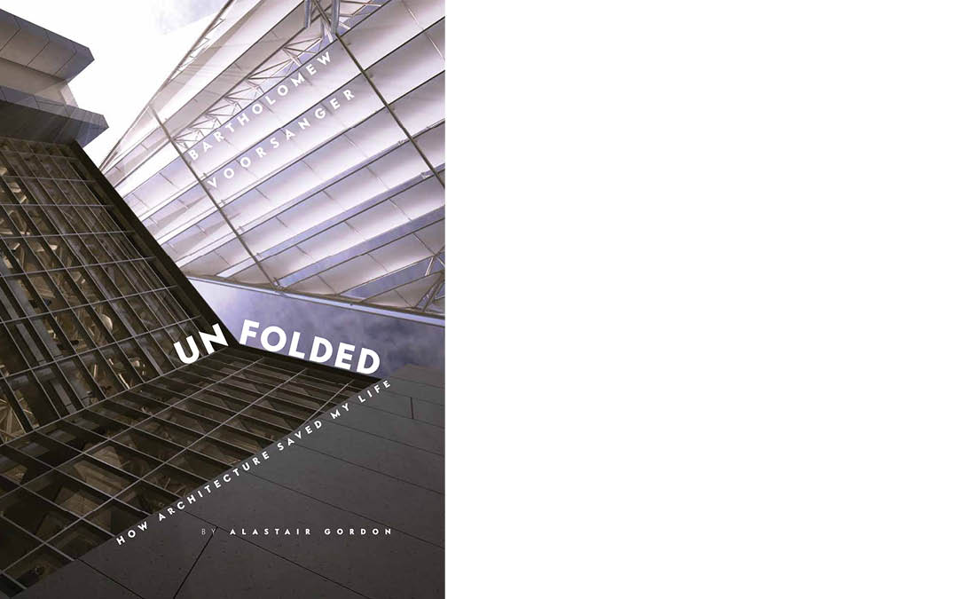 UNFOLDED: How Architecture Saved My Life
