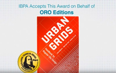 Urban Grids: Handbook for Regular City Design wins Gold in IBPA's Book Awards!
