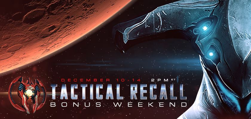 Tactical Recall Bonus Weekend