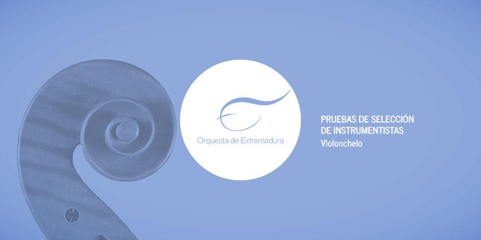 Convocatoria de pruebas para selección de solista de violonchelo