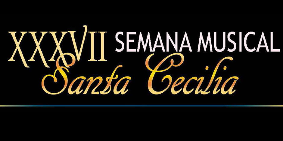 XXXVII Semana Musical Santa Cecilia