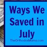 5 Ways We Saved in July