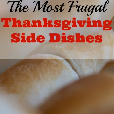 The Most Frugal Thanksgiving Side Dishes
