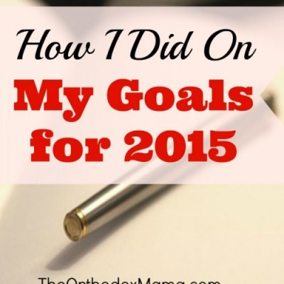 How I Did on My Goals of 2015