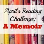 April's Reading Challenge: A Memoir