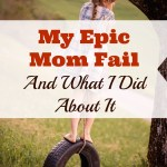 My Epic Mom Fail